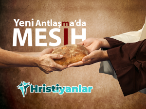 YENİ AHİT'TE MESİH İSA